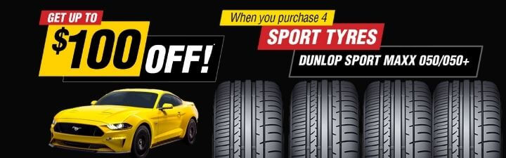 Get up to $100 off when you purchase 4 sport tyres (Dunlop Sport MAXX 050/050+)