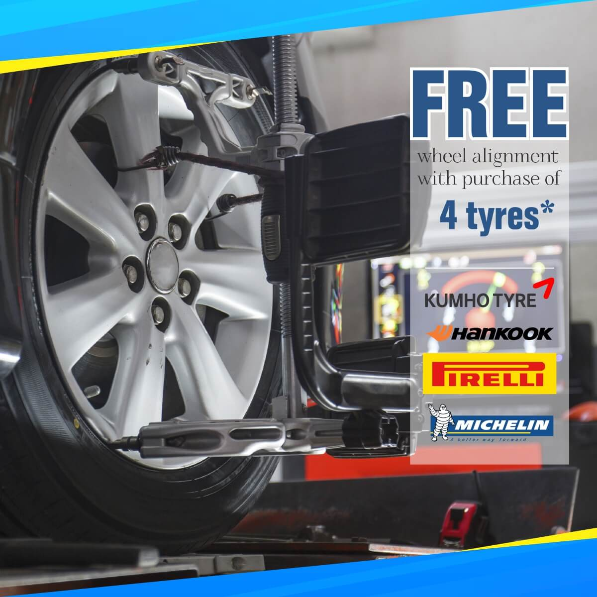 Free wheel alignment with purchase of 4 tyres