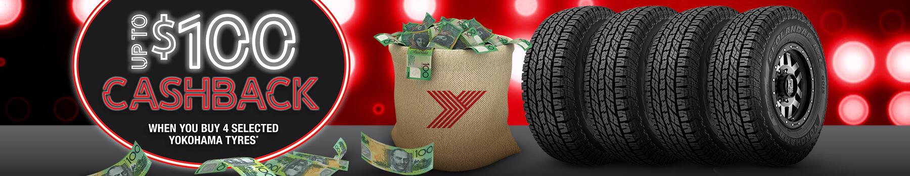 Up to $100 Cashback when you buy 4 selected Yokohama tyres