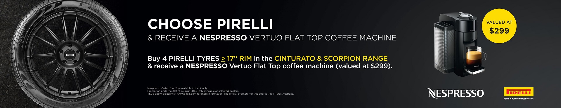 Choose Pirelli and receive a NESPRESSO Vertuo flat top coffee machine