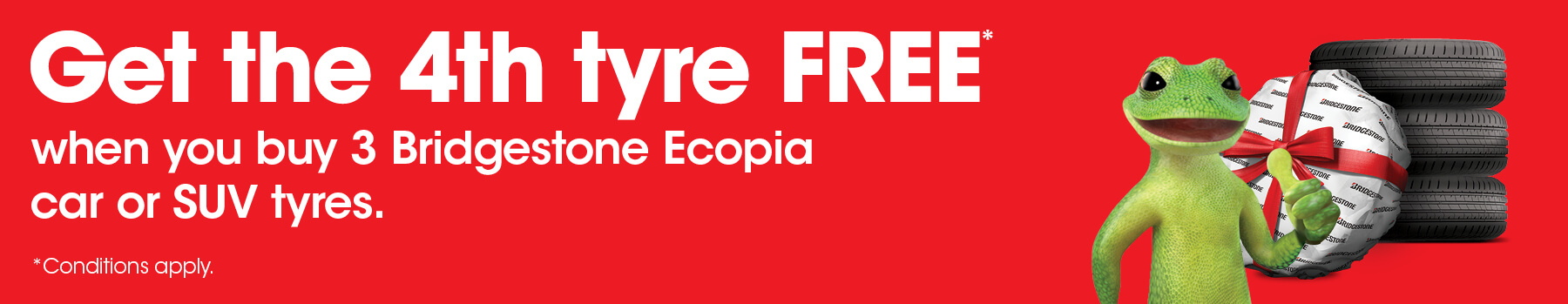 Get the 4th tyre free when you buy 3 Bridgestone Ecopia car or SUV tyres