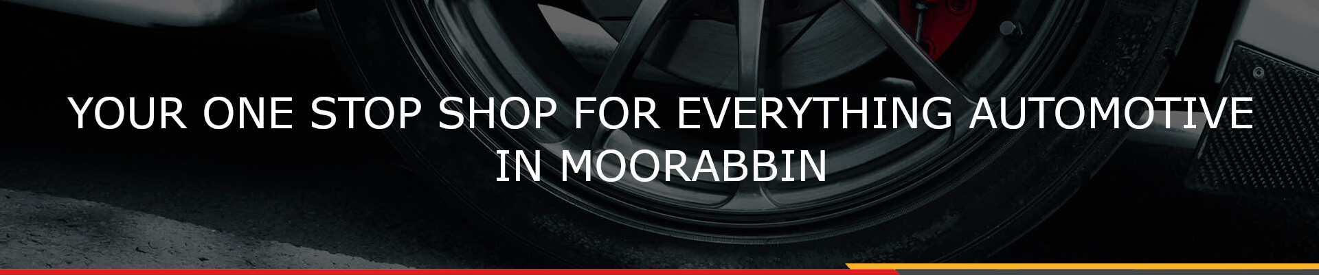Your one stop shop for everything automotive in moorabbin.