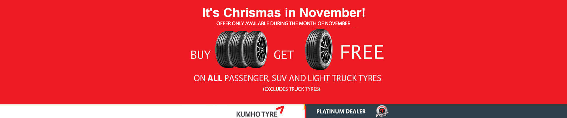 Buy 3 specific tyres and get 1 free! See in store for details.